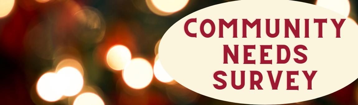 Community Needs Survey Banner